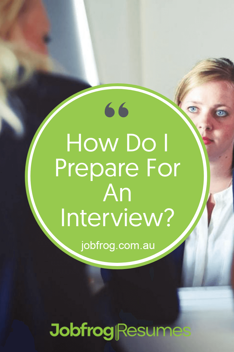 How Do I Prepare For An Interview