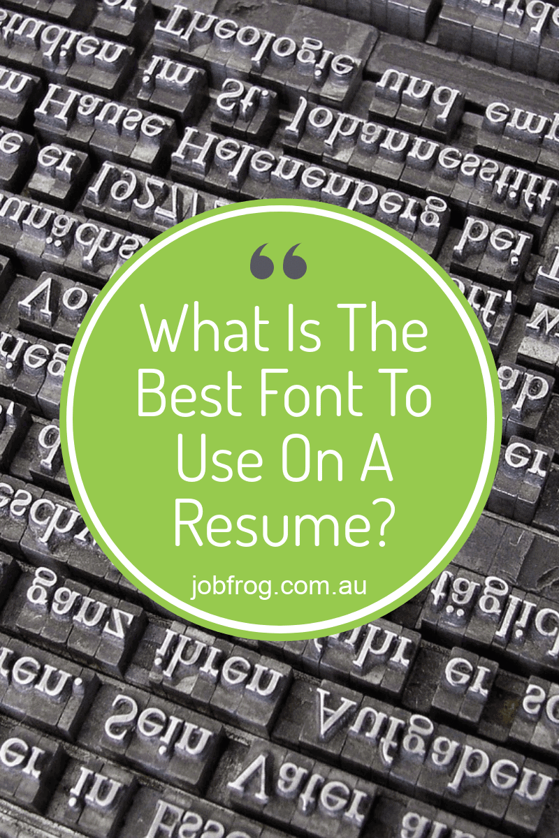 What Is The Best Font To Use On A Resume