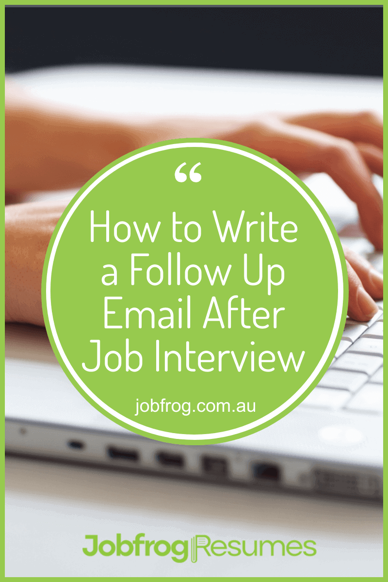 How to Write a Follow Up Email After Job Interview