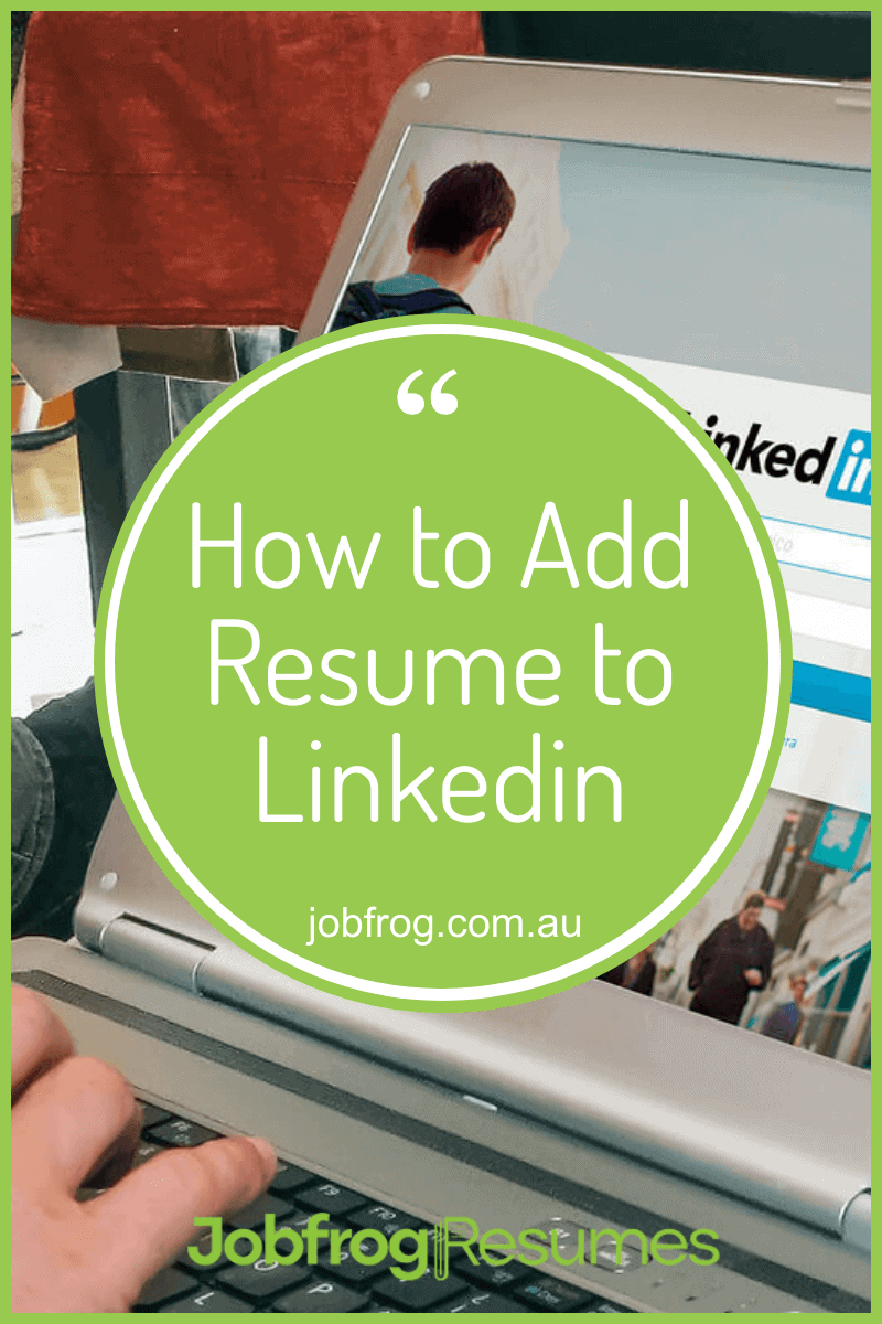 How to Add Resume to Linkedin