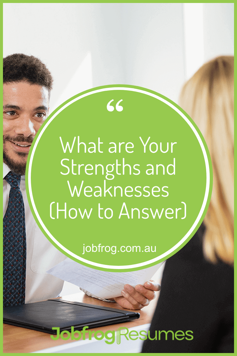 What are Your Strengths and Weaknesses (How to Answer)
