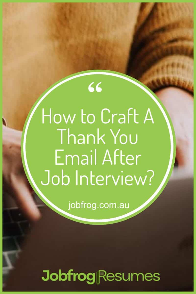 How to Craft A Thank You Email After Job Interview